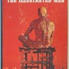 The Illustrated Man – Ray Bradbury - hardback BCE