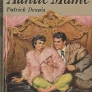 Auntie Mame by Patrick Dennis