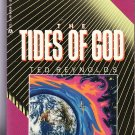 The Tides of God by Ted Reynolds