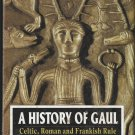 A History of Gaul by Fr. Funck-Brentano