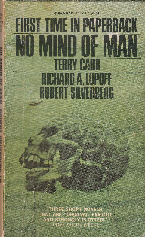 No Mind of Man edited by Robert Silverberg