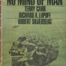 No Mind of Man edited by Robert Silverberg