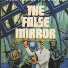 The False Mirror by Alan Dean Foster