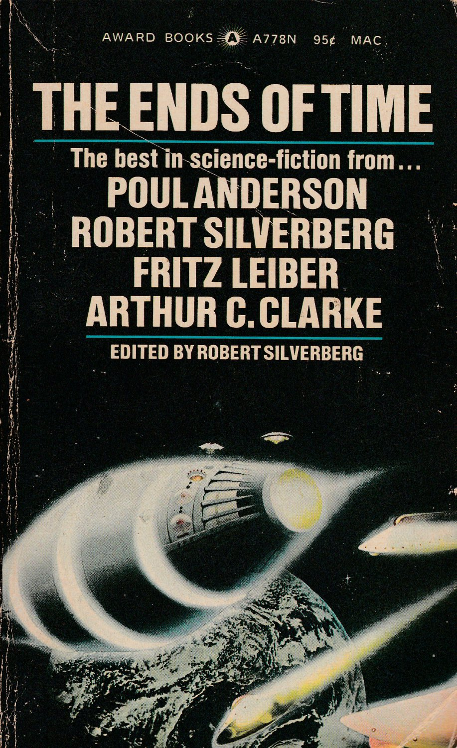 The Ends of Time edited by Robert Silverberg