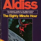 The Eighty Minute Hour by Brian Aldiss