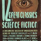 12 Great Classics of Science Fiction edited by Groff Conklin