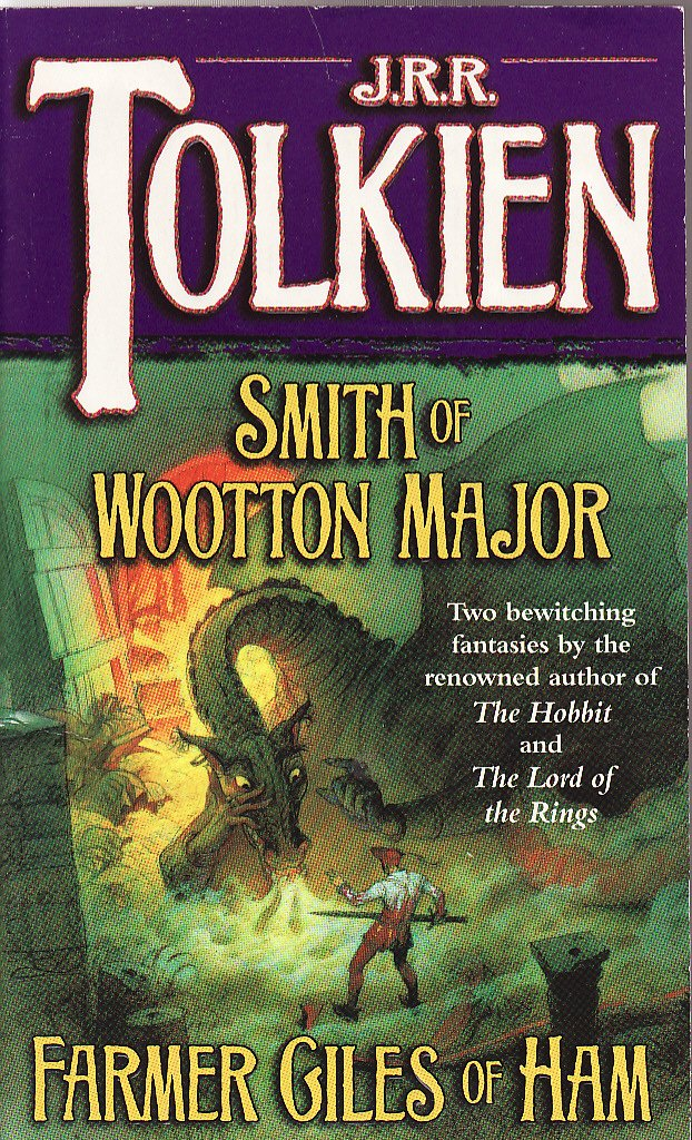 Smith of Wootton Major & Farmer Giles of Ham by J. R. R Tolkien 1995