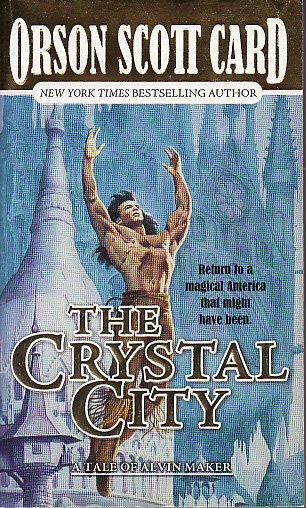 The Crystal City by Orson Scott Card