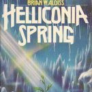 Helliconia Spring by Brian W. Aldiss