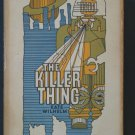 The Killer Thing by Kate Wilhlem – hardback BCE