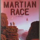 The Martian Race by Gregory Benford – hardback BCE