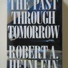 The Past Through Tomorrow by Robert A. Heinlein – hardback BCE