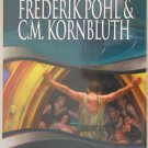 The Space Merchants by Frederik Pohl and C.M. Kornbluth – hardback BCE