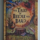 The Tales of Beedle the Bard by J.K. Rowling - hardback  - 1st Printing