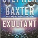 Exultant by Stephen Baxter – Paperback 1st Printing