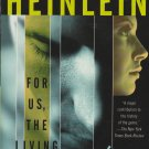 For Us, The Living by Robert A. Heinlein – Paperback 1st Printing