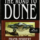 The Road to Dune by Frank Herbert et al – Hardback First Edition 1st Printing