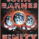 Finity by John Barnes – Paperback 1st Printing