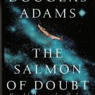 The Salmon of Doubt by Douglas Adams – Hardback