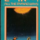 All the Myriad Ways by Larry Niven – Paperback