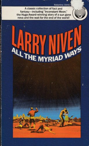 All the Myriad Ways by Larry Niven � Paperback 11thPr