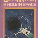 A Hole in Space by Larry Niven – Paperback 3rdPr