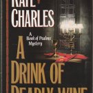 A Drink of Deadly Wine by Kate Charles