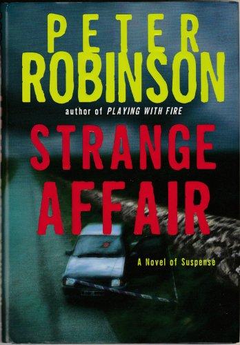 Strange Affair by Peter Robinson � Hardback First Edition 1st Printing