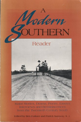 A Modern Southern Reader edited by Ben Forkner and Patrick Samway