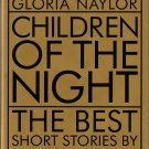 Children of the Night - The Best Short Stories by Black Writers 1967 to the Present