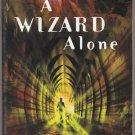 A Wizard Alone by Diane Duane – Magic Carpet Books Paperback
