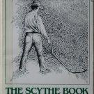 The Scythe Book by David Tresemer