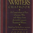 The Writer's Chapbook by George Plimpton – First Edition 1st Printing Hardback