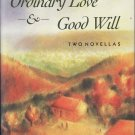 Ordinary Love & Good Will by Jane Smiley – Signed Hardback