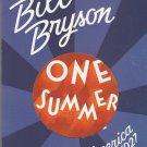 One Summer - America 1927 by Bill Bryson