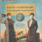 Eighty Days - Nellie Bly and Elizabeth Bisland's History-Making Race Around the World