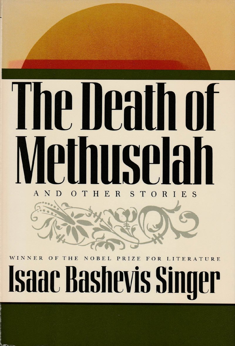 The Death of Methuselah by Isaac Bashevis Singer – Hardback First Edition 1st Printing