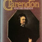 Clarendon and His Friends by Richard Ollard – Hardback First Edition 1st Printing