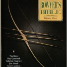 The Traditional Bowyer's Bible Volume Three