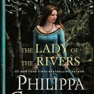 The Lady of the Rivers by Philippa Gregory – Hardcover First Edition 1st Printing