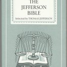 The Jefferson Bible – Hardback First Edition 1st Printing Thus