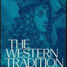 The Western Tradition - From the Renaissance to the Present by Eugen Weber