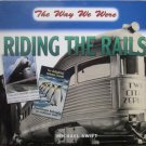 Riding the Rails by Michael Swift
