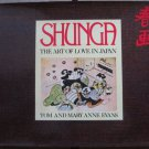 Shunga - The Art of Love in Japan - Tom and Mary Anne Evans