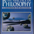 The Practice of Philosophy by Jay F. Rosenberg