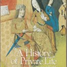 A History of Private Life - Revelations of the Medieval World