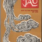 The Book of Tao - Key to the Mastery of Life