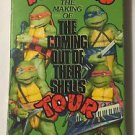 Teenage Mutant Ninja Turtles Making Of The Coming Out of Their Shells Tour VHS