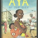 Aya of Yop City (Drawn & Quarterly) Hardcover Graphic Novel Marguerite Abouet