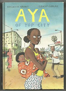 Aya of Yop City (Drawn & Quarterly) Hardcover Graphic Novel Marguerite Abouet